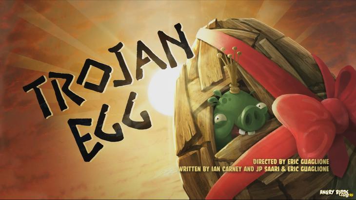 Тизер Angry Birds Toons 15 Trojan Egg