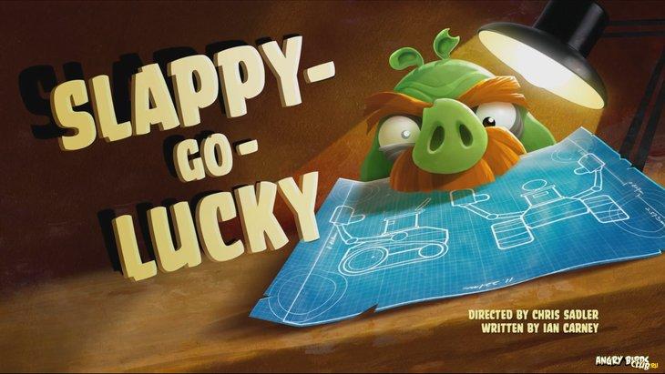 Тизер Angry Birds Toons 18 Slappy-Go-Lucky
