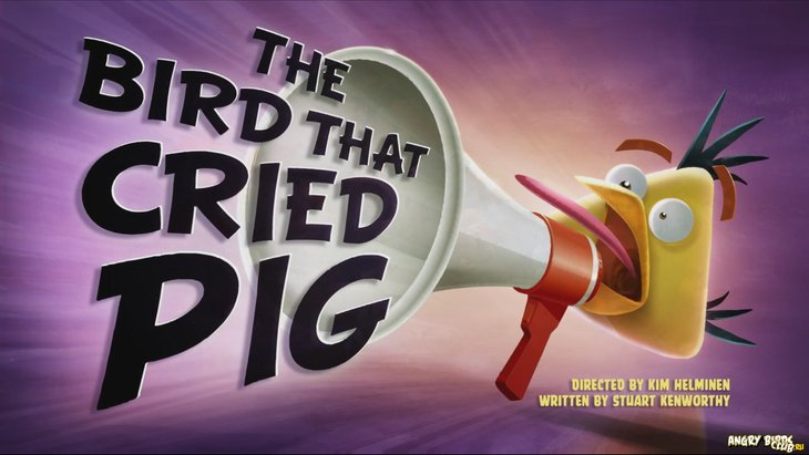 Тизер Angry Birds Toons 25 The Bird That Cried Pig